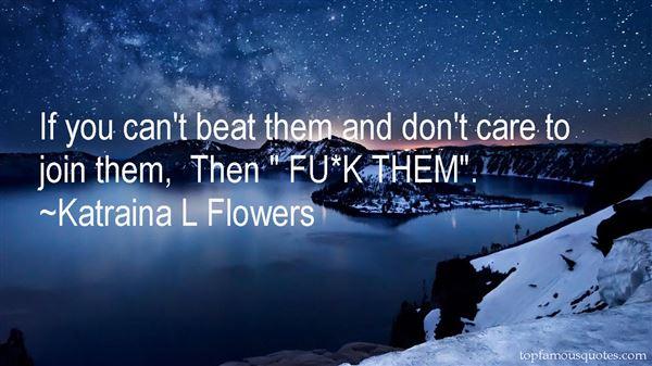 Katraina L Flowers Quotes