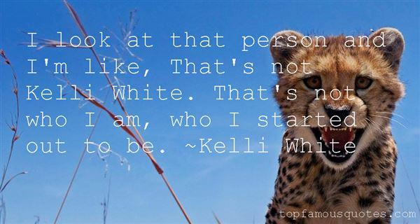 Kelli White Quotes