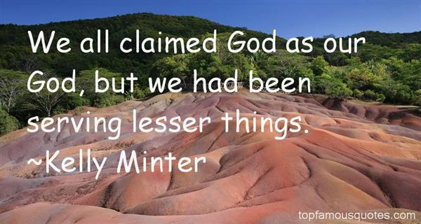 Kelly Minter Quotes