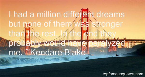 Kendare Blake Quotes