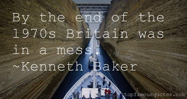 Kenneth Baker Quotes