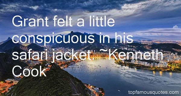 Kenneth Cook Quotes