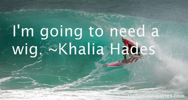 Khalia Hades Quotes