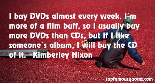 Kimberley Nixon Quotes