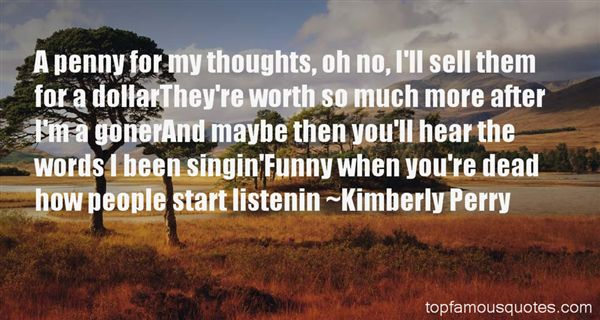 Kimberly Perry Quotes