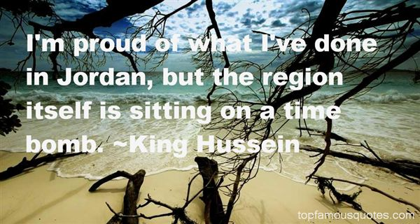 King Hussein Quotes