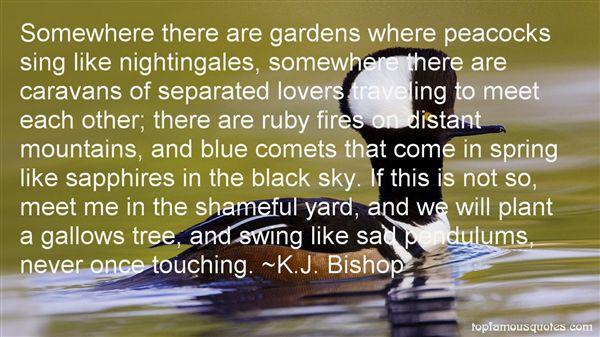 K.J. Bishop Quotes
