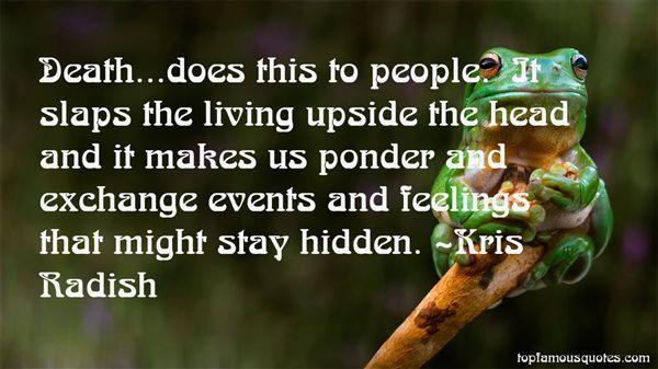 Kris Radish Quotes