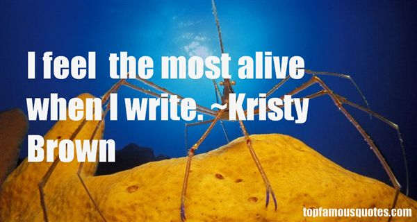 Kristy Brown Quotes