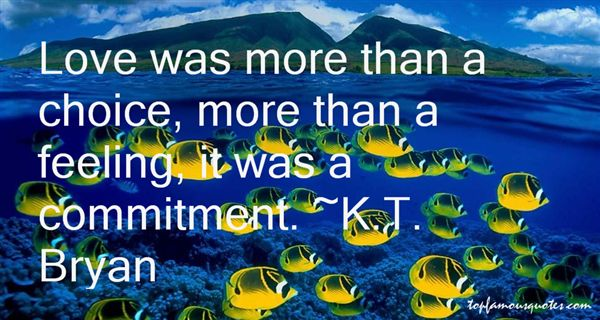 K.T. Bryan Quotes