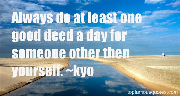 Kyo Quotes