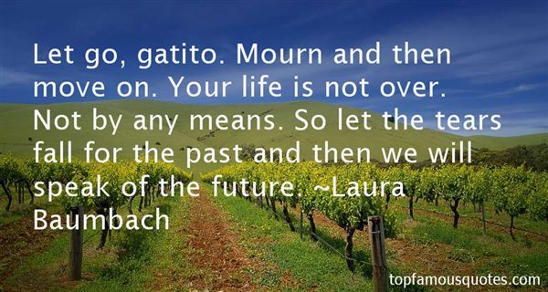 Laura Baumbach Quotes