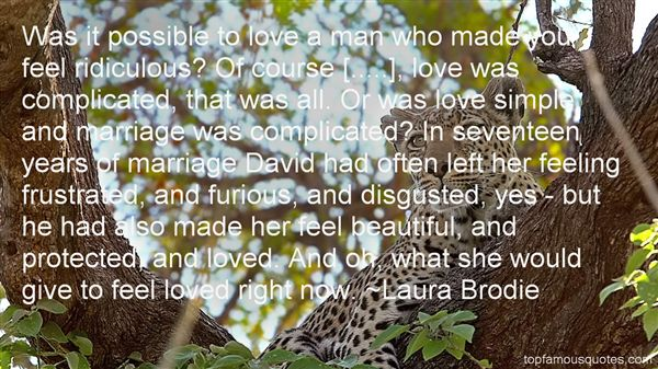 Laura Brodie Quotes