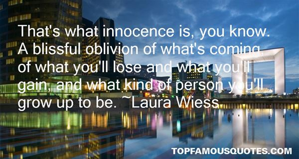 Laura Wiess Quotes