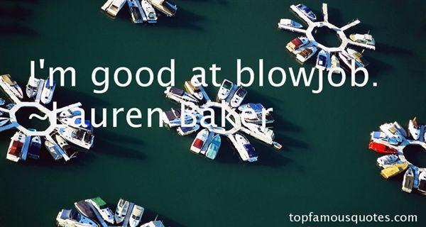 Lauren Baker Quotes