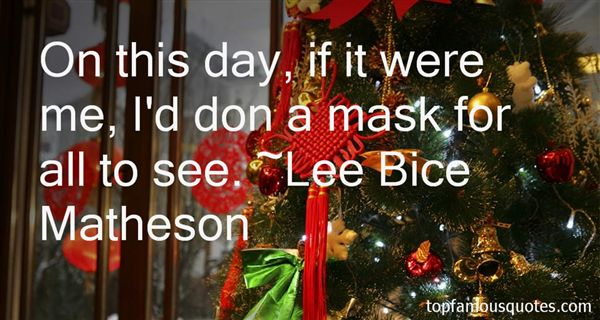 Lee Bice Matheson Quotes