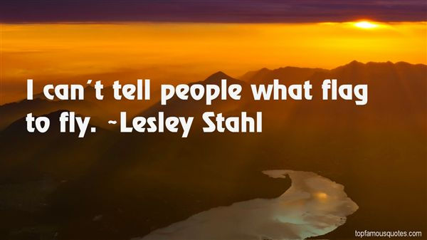 Lesley Stahl Quotes