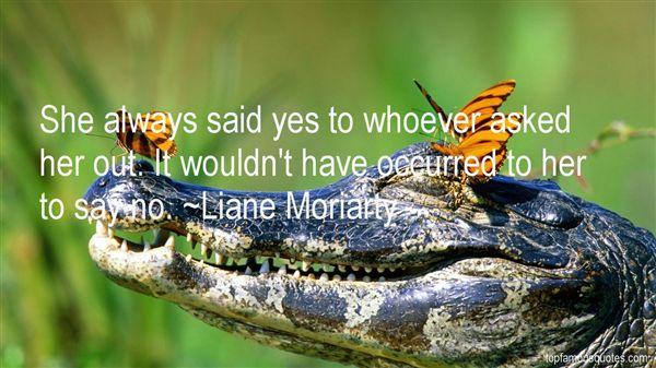 Liane Moriarty Quotes