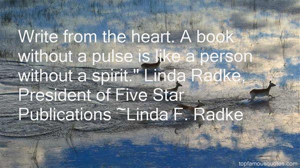 Linda F. Radke Quotes