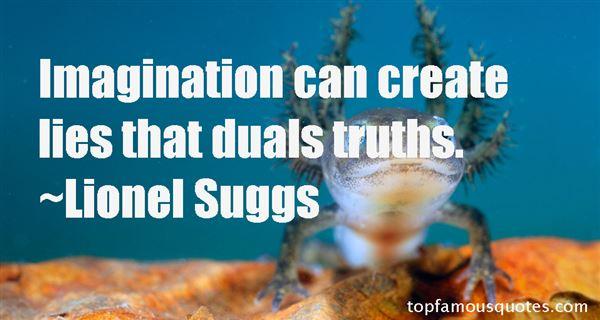 Lionel Suggs Quotes