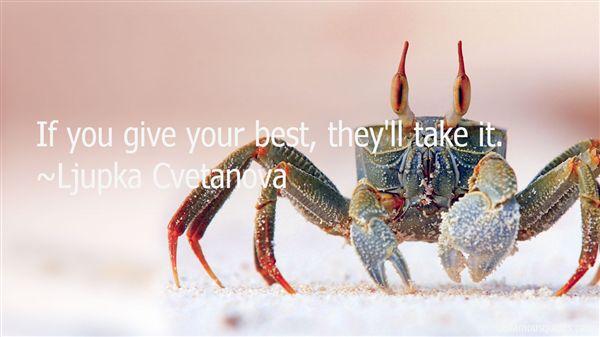 Ljupka Cvetanova Quotes