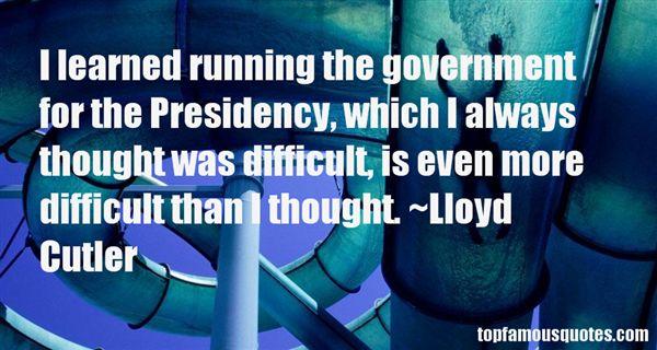 Lloyd Cutler Quotes