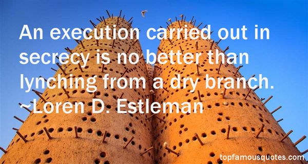 Loren D. Estleman Quotes
