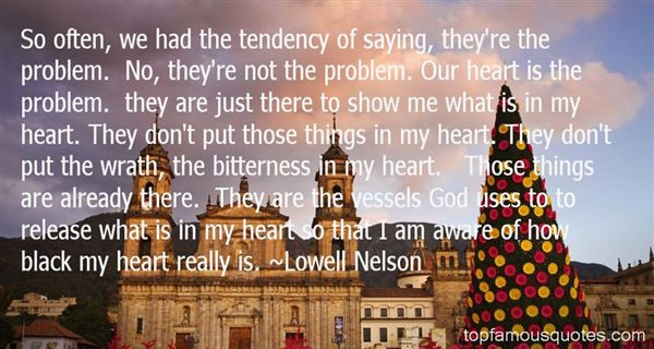 Lowell Nelson Quotes