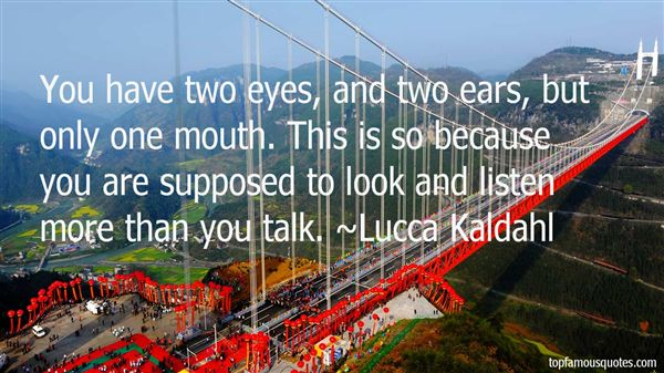 Lucca Kaldahl Quotes