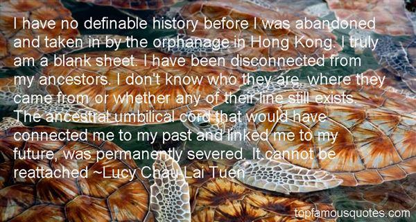 Lucy Chau Lai Tuen Quotes