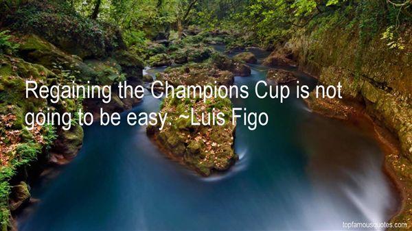 Luis Figo Quotes