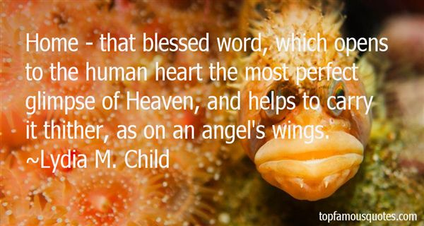 Lydia M. Child Quotes