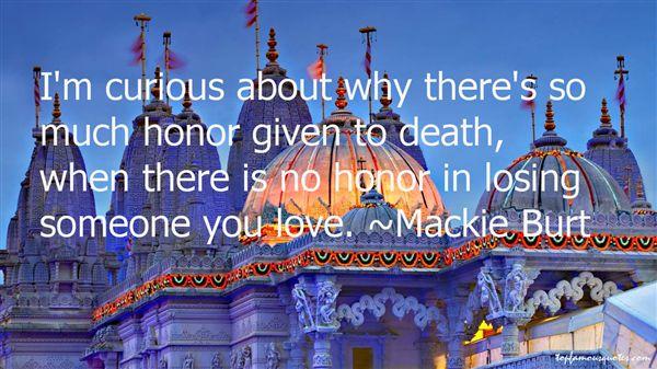 Mackie Burt Quotes