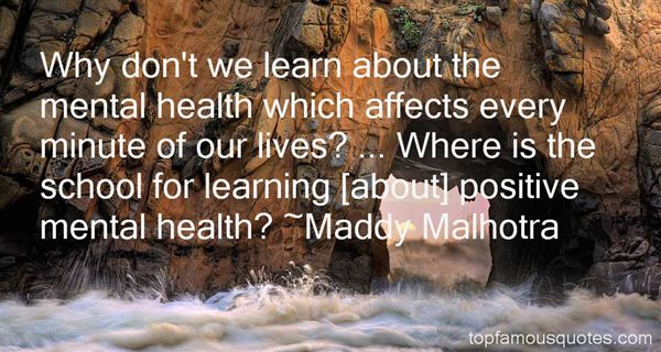 Maddy Malhotra Quotes