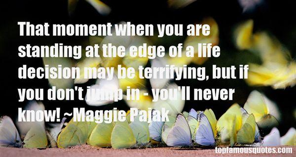 Maggie Pajak Quotes