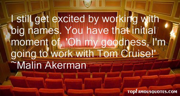 Malin Akerman Quotes