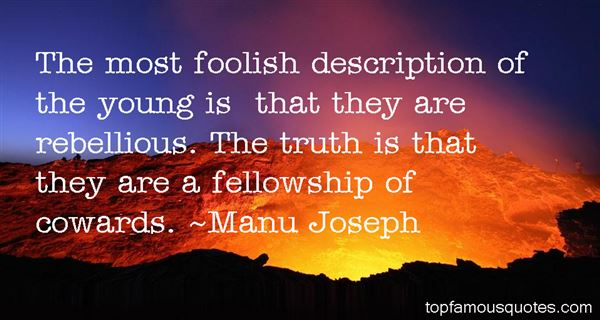 Manu Joseph Quotes