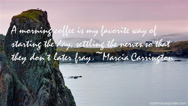 Marcia Carrington Quotes