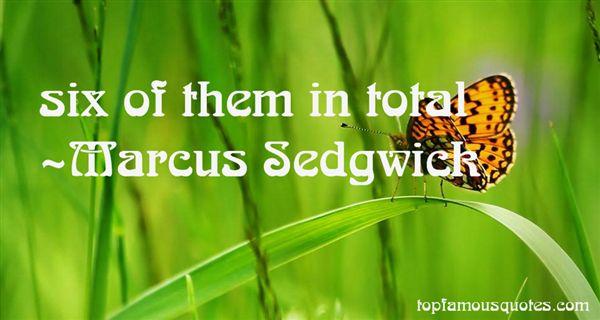 Marcus Sedgwick Quotes