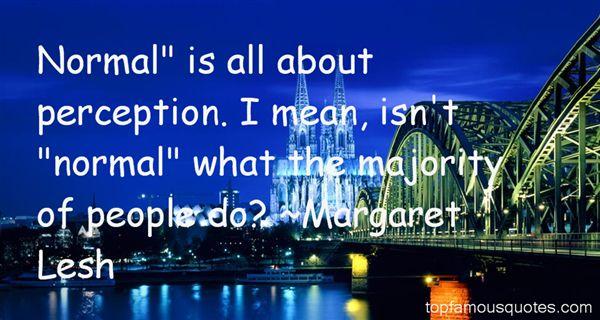 Margaret Lesh Quotes