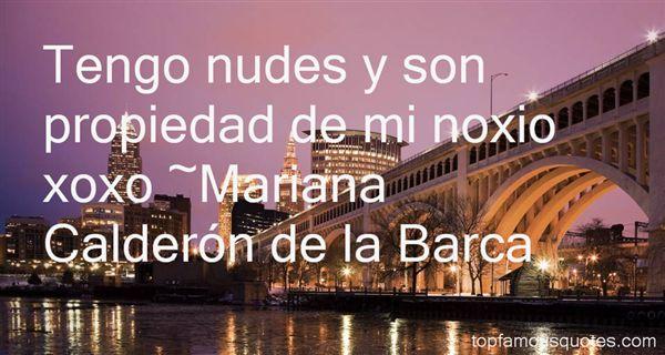 Mariana Calderón De La Barca Quotes