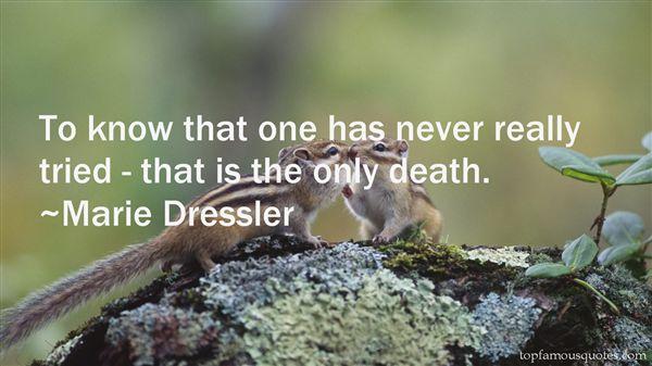 Marie Dressler Quotes