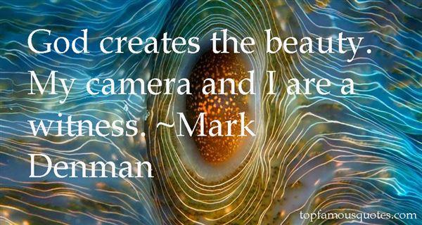 Mark Denman Quotes