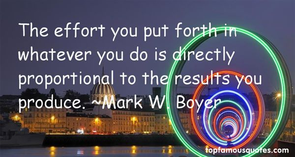 Mark W. Boyer Quotes
