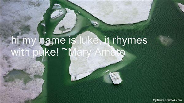 Mary Amato Quotes