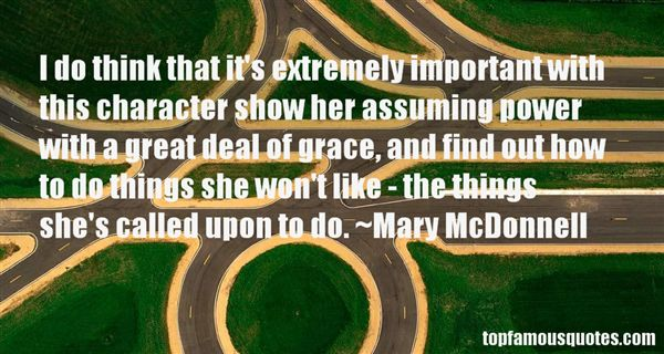 Mary McDonnell Quotes