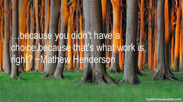 Mathew Henderson Quotes
