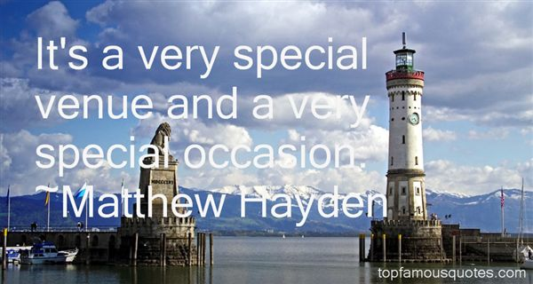 Matthew Hayden Quotes