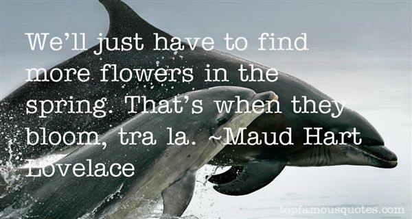 Maud Hart Lovelace Quotes