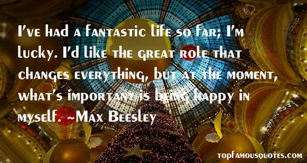 Max Beesley Quotes